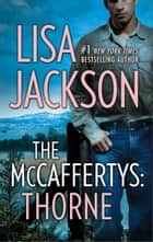 The McCaffertys: Thorne ebook by Lisa Jackson