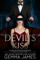 Devil's Kiss Series Collection ebook by Gemma James