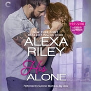 His Alone audiobook by Alexa Riley