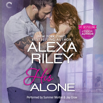 His Alone オーディオブック by Alexa Riley
