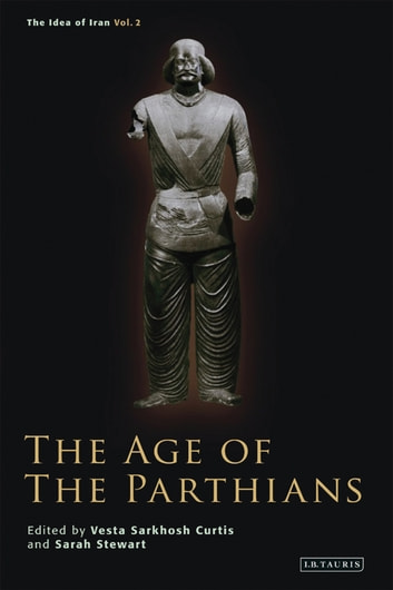 The Age of the Parthians eBook by