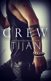 Crew - Crew Series, #1 ebook by Tijan