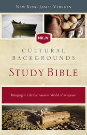 NKJV, Cultural Backgrounds Study Bible, eBook - Bringing to Life the Ancient World of Scripture ebook by Kobo.Web.Store.Products.Fields.ContributorFieldViewModel