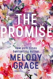 The Promise ebook by Melody Grace