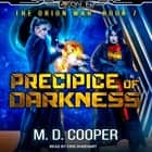 Precipice of Darkness audiobook by M. D. Cooper