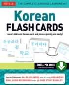 Korean Flash Cards Kit - Learn 1,000 Basic Korean Words and Phrases Quickly and Easily! (Hangul & Romanized Forms) (Downloadable Audio Included) ebook by Woojoo Kim, Soohee Kim