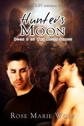 Hunter's Moon ebook by Rose Marie Wolf