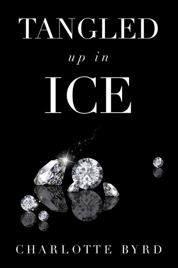 Tangled up in Ice ebook by Charlotte Byrd