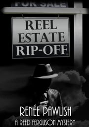 Reel Estate Rip-off ebook by Renee Pawlish