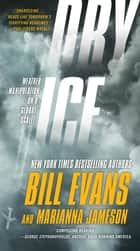 Dry Ice eBook by Bill Evans, Marianna Jameson