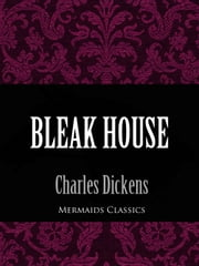 Bleak House (Mermaids Classics) ebook by Charles Dickens