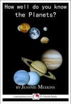 How Well Do You Know the Planets? ebook by Jeannie Meekins