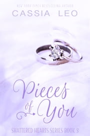 Pieces of You - A Scorching Hot Feel-Good Summer Romance Read ebook by Cassia Leo