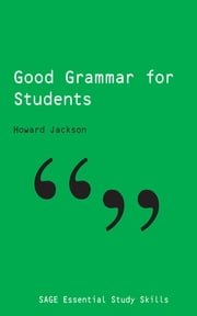 Good Grammar for Students ebook by Professor Howard Jackson