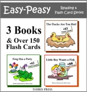 Collection 2 - 3 Easy Readers that are over 90% Sight Words! (The Ducks are Too Hot, Frog Has a Party & Little Boy Wants a Fish) - A Sight Word Book for Kids ebook by Marie Cirano