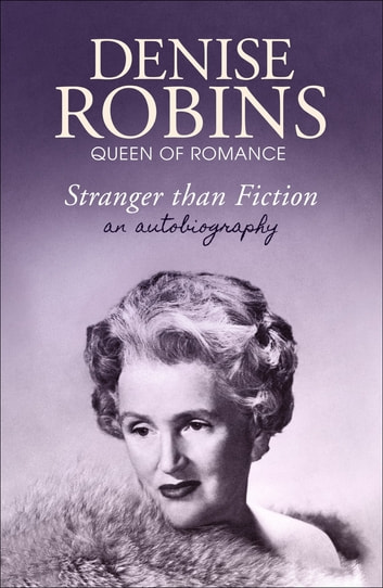 Stranger than Fiction ebook by Denise Robins