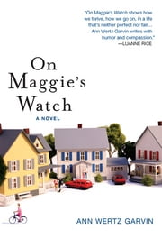 On Maggie's Watch ebook by Ann Wertz Garvin