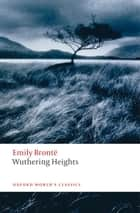 Wuthering Heights ebook by Ian Jack, Helen Small, Emily Brontë
