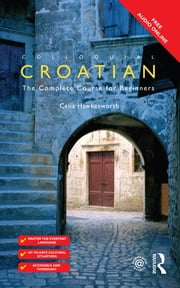 Colloquial Croatian ebook by Celia Hawkesworth