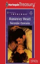 Runaway Heart ebook by Saranne Dawson