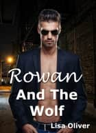 Rowan and the Wolf ebook by Lisa Oliver