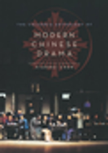 The Columbia Anthology of Modern Chinese Drama ebook by