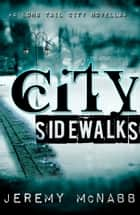 City Sidewalks ebook by Jeremy McNabb