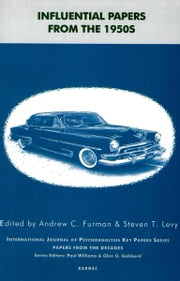 Influential Papers from the 1950s ebook by Andrew C. Furman,Steven T. Levy
