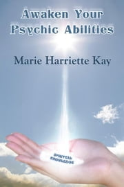 Awaken Your Psychic Abilities ebook by Kobo.Web.Store.Products.Fields.ContributorFieldViewModel