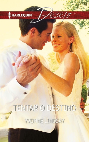 Tentar o destino ebook by Yvonne Lindsay