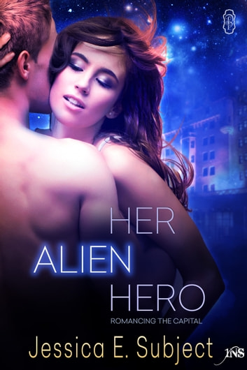 Her Alien Hero ebook by Jessica E. Subject