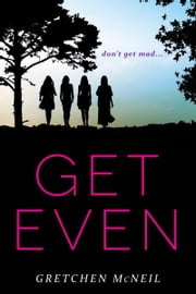 Get Even ebook by Gretchen McNeil