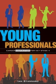 Young Professionals ebook by Ian Stannard and Godfrey Cooper