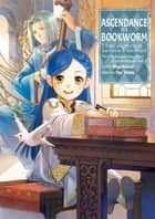 Ascendance of a Bookworm: Part 3 Volume 1 ebook by Miya Kazuki