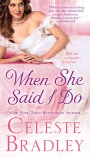 When She Said I Do ebook by Celeste Bradley