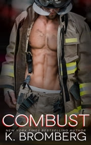 Combust ebook by K. Bromberg