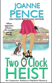 Two O'Clock Heist - A Rebecca Mayfield Mystery ebook by Joanne Pence