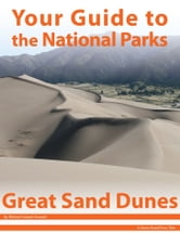 Your Guide to Great Sand Dunes National Park ebook by Michael Joseph Oswald
