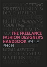 Freelance Fashion Designer's Handbook ebook by Paula Keech