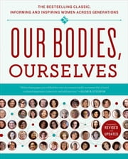 Our Bodies, Ourselves ebook by Boston Women's Health Book Collective,Judy Norsigian