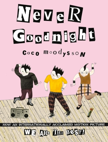 Never Goodnight ebook by Coco Moodysson