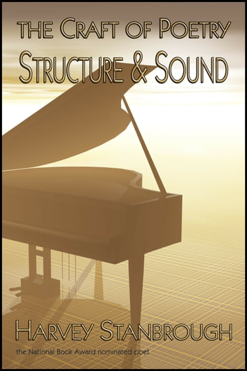 The Craft of Poetry: Structure & Sound