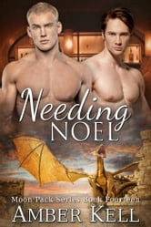 Needing Noel ebook by Amber Kell