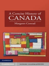 A Concise History of Canada ebook by Professor Margaret Conrad