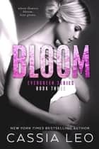 Bloom ebook by Cassia Leo