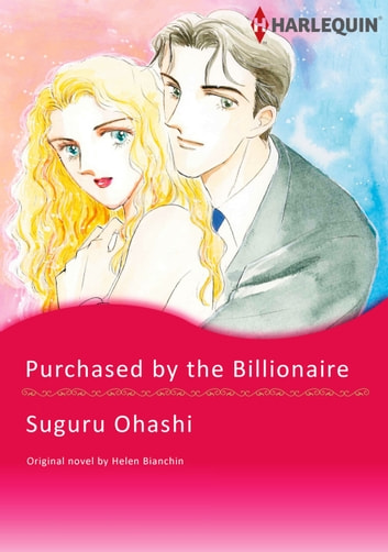 PURCHASED BY THE BILLIONAIRE - Harlequin Comics ebook by Helen Bianchin