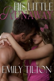 His Little Runaway ebook by Emily Tilton