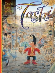 Tashi Lost in the City ebook by Anna Fienberg,Barbara Fienberg,Kim Gamble