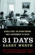 31 Days ebook by Barry Werth