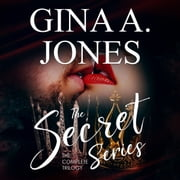 Secret Series, The - Her Secret|Secret Enemy|His Secret audiobook by Gina A. Jones